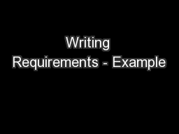 Writing Requirements - Example