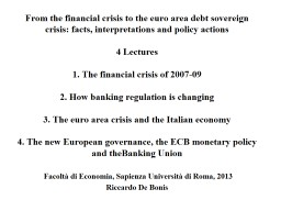 From the financial crisis to the euro area debt sovereign c