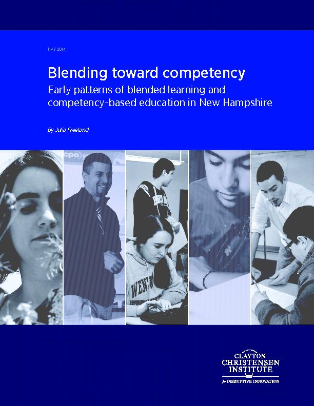 MAY 2014Blending toward competency Early patterns of blended learning