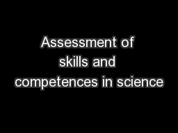 Assessment of skills and competences in science