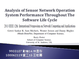Analysis of Sensor Network Operation System Performance Thr