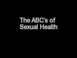 The ABC's of Sexual Health PowerPoint PPT Presentation