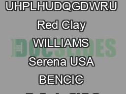 Madrid ESP May    UHPLHUDQGDWRU Red Clay WILLIAMS Serena USA BENCIC Belinda SUI S