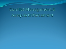 Conflict Management & Acequia Enforcement