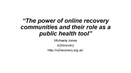 �The power of online recovery communities and their role