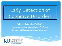 Early Detection of Cognitive Disorders