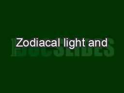 Zodiacal light and