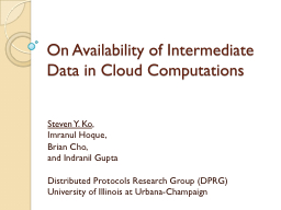 On Availability of Intermediate Data in Cloud Computations