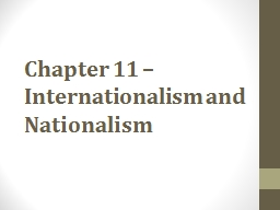 Chapter 11 – Internationalism and Nationalism PowerPoint PPT Presentation