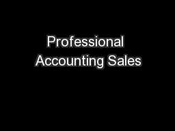 Professional Accounting Sales PDF document - DocSlides