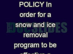 CITY OF OSHKOSH SNOW  ICE REMOVAL POLICY In order for a snow and ice removal program to be effective a written policy must be established