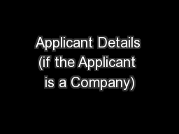 Applicant Details (if the Applicant is a Company)