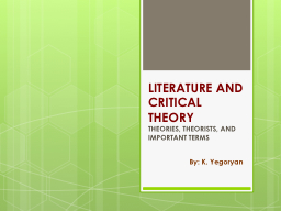 LITERATURE AND CRITICAL THEORY