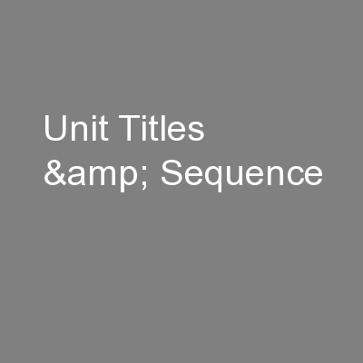 Unit Titles & Sequence