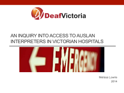 An Inquiry into Access to Auslan Interpreters in Victorian