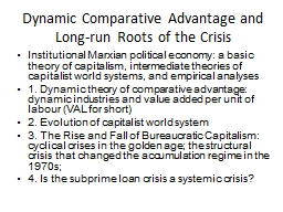 Dynamic Comparative Advantage and Long-run Roots of the Cri