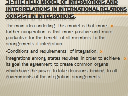 3)-the field model of interactions and interrelations in in