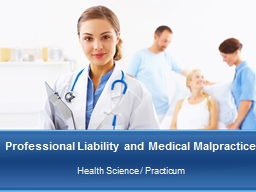 Professional Liability and Medical Malpractice