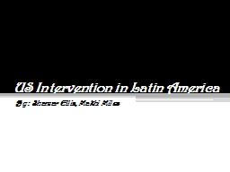 US Intervention in Latin America PowerPoint PPT Presentation