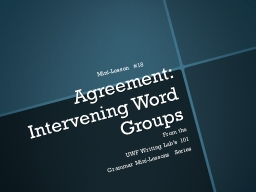 Agreement: Intervening Word Groups