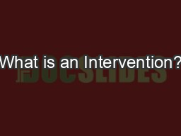What is an Intervention? PowerPoint PPT Presentation