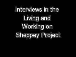 Interviews in the Living and Working on Sheppey Project