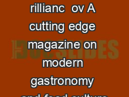 ood insanit rillianc  ov A cutting edge magazine on modern gastronomy and food culture