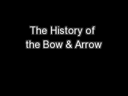 The History of the Bow & Arrow