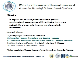 Water Cycle Dynamics in a Changing Environment
