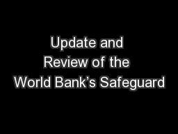 Update and Review of the World Bank's Safeguard