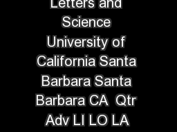 Division of Undergraduate Education College of Letters and Science University of California Santa Barbara Santa Barbara CA  Qtr Adv LI LO LA Late Add Petition Instructions Please fill in this form co