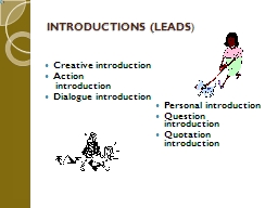INTRODUCTIONS (LEADS