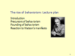 1 The rise of behaviorism: Lecture plan