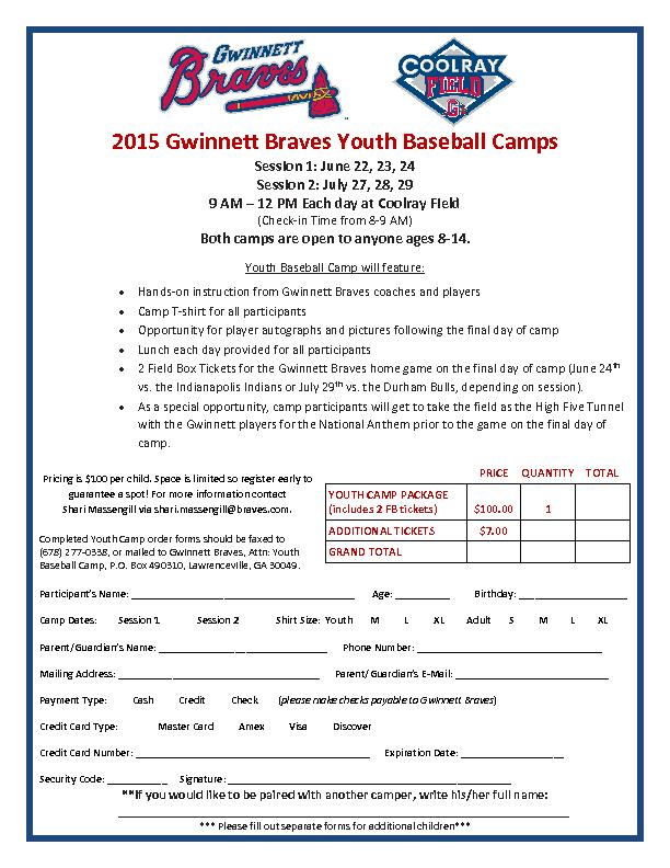 Gwinnett Braves Youth Baseball CampSession 1: June 22, 23, 24Session 2
