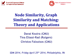 Node Similarity, Graph Similarity and Matching: