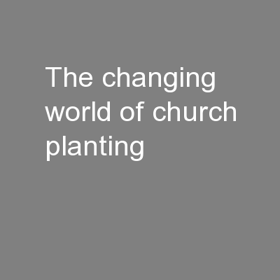 The Changing World of Church Planting