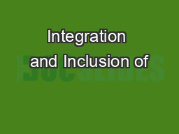 Integration and Inclusion of