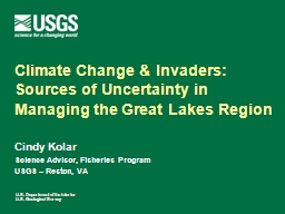 Climate Change & Invaders: Sources of Uncertainty in Ma