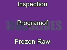 USDC/NOAA/Seafood Inspection Programof Frozen Raw Breaded Shrimp  ...