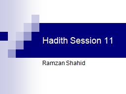 Hadith Session 11 PowerPoint PPT Presentation