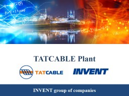 TATCABLE Plant PowerPoint PPT Presentation