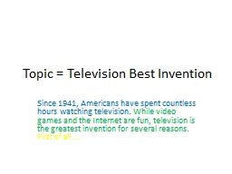 Topic = Television Best Invention