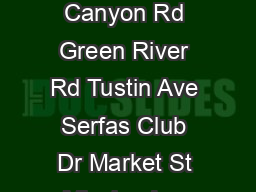 RIVERSIDE TRANSIT AGENCY       Main St Weir Canyon Rd Nohl Ranch Canyon Rd Green River Rd Tustin Ave Serfas Club Dr Market St Mission Inn Ave Lime St Mulberry University Ave Van Buren Blvd Tyler St