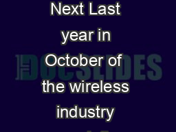 Enter Making Bring Your Own Device Work for the Enterprise  Previous  Next Last year in October of  the wireless industry association CTIA reported the number of wireless subscriber connections in th PowerPoint PPT Presentation