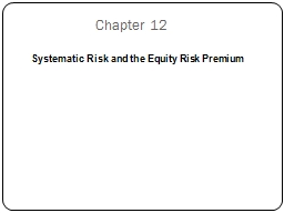 Systematic Risk and the Equity Risk Premium PowerPoint PPT Presentation
