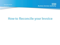 How to Reconcile your Invoice PowerPoint PPT Presentation