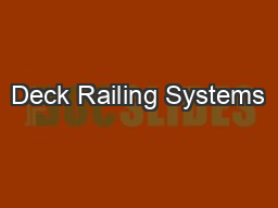 Deck Railing Systems PowerPoint PPT Presentation