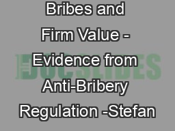 Bribes and Firm Value - Evidence from Anti-Bribery Regulation -Stefan