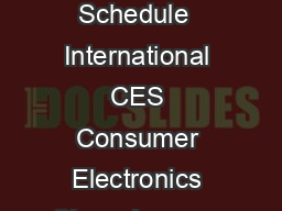 International Buyer Program  Trade Show Schedule  International CES Consumer Electronics Show January   Las Vegas NV cesweb PowerPoint PPT Presentation