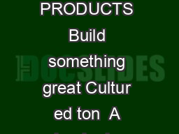 The Preferred Name in Stone BORAL STONE PRODUCTS Build something great Cultur ed ton  A leader in stone veneer for half a century